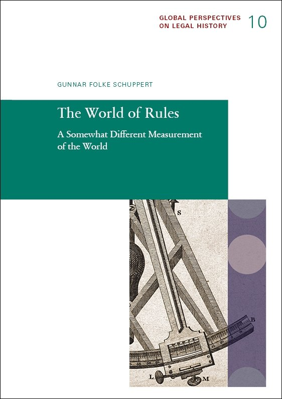 Gunnar Folke Schuppert  Global Perspectives on Legal History 10