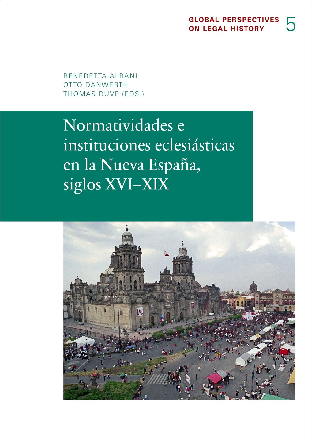 Cover illustration: Otto Danwerth, Frankfurt am Main (Catedral Metropolitana, Ciudad de México, 2011)<br />Cover design by Elmar Lixenfeld, Frankfurt am Main